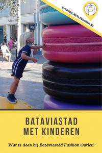 Tips Batavia Stad met Kinderen, wat te doen?