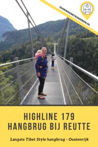 Highline 179 Hangbrug - Tussenstop langs snelweg 179 - Fernpass Oostenrijk Tirol - Ervaring met peuter kleuter tiener kinderen - Langste tibetstyle hang brug