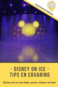 Disney On Ice met baby, peuter, kleuter of kind - Ervaring en tips