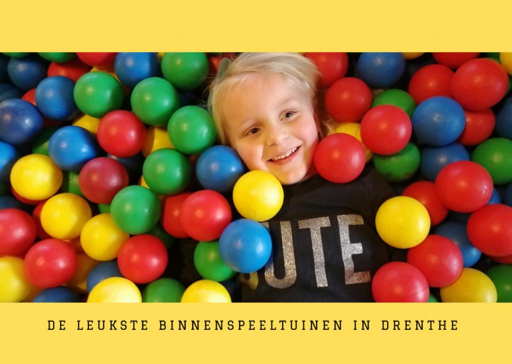 Binnenspeeltuinen en indoorspeeltuinen in Drenthe