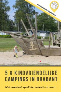 Kindvriendelijke camping in Noord Brabant