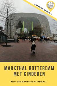 Markthal Rotterdam met kinderen