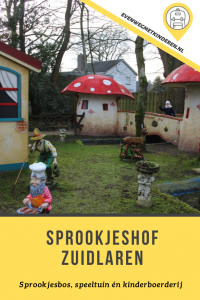 Review Sprookjeshof Zuidlaren
